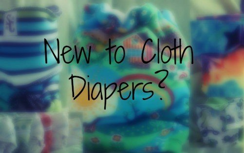 New to Cloth Diapers