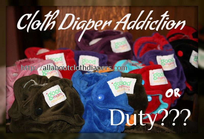 Dreaming of Cloth Diapers? Addiction or Duty?
