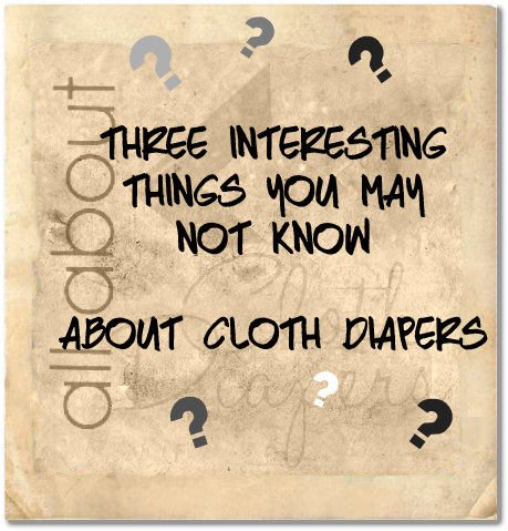 Three Interesting Things You May Not Know About Cloth Diapers. What can cause a purple stain? What NOT to use on yeast rashes.