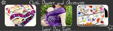 Labor Day SALES Galore! Anyone Up For Some Cloth Diaper Shopping?