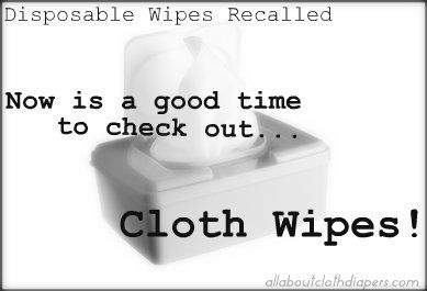 Did You Hear About the Disposable Baby Wipes Recall? Makes Me Love My Cloth Wipes Even More.