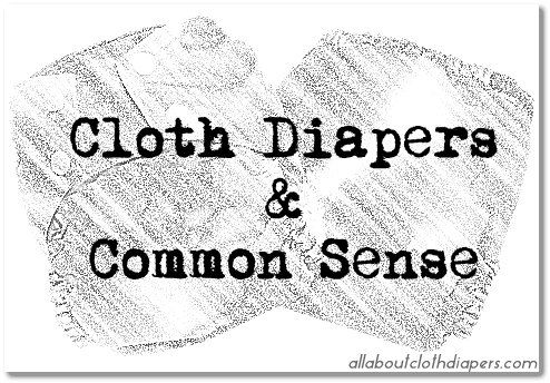 Cloth Diapers and Common Sense