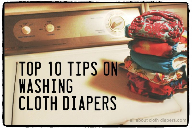 Top 10 Tips on Washing Cloth Diapers