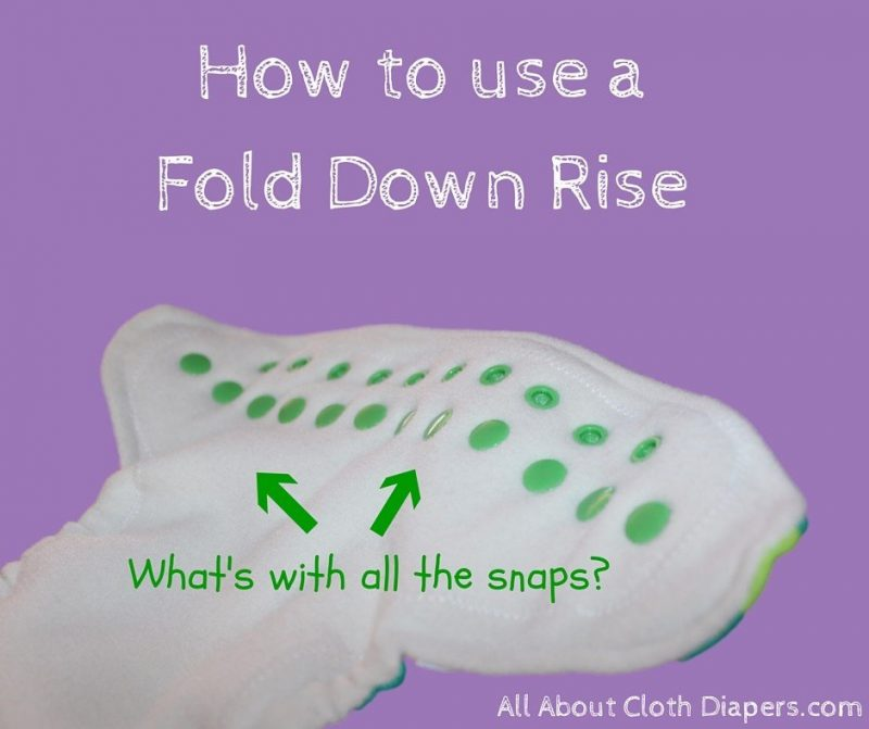 How to use a Cloth Diaper with a Fold Down Rise