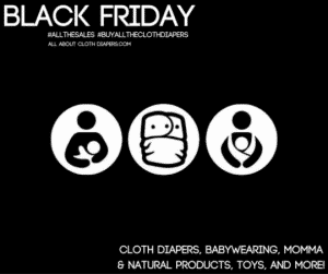 Black Friday Cloth Diaper & Babywearing Sales…2016 edition